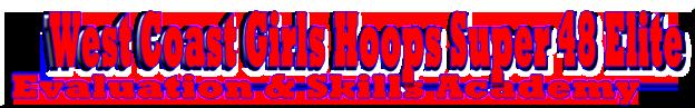 west-coast-girls-hoops-super-48-elite-header